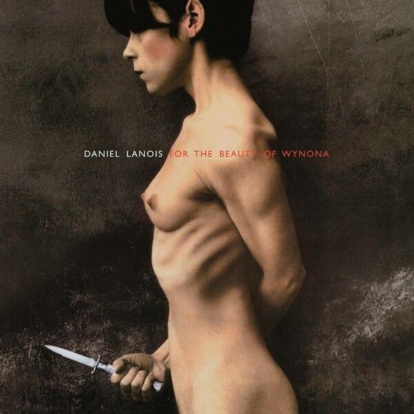 Daniel Lanois - For The Beauty Of Wynona  Vinyl Lp New+