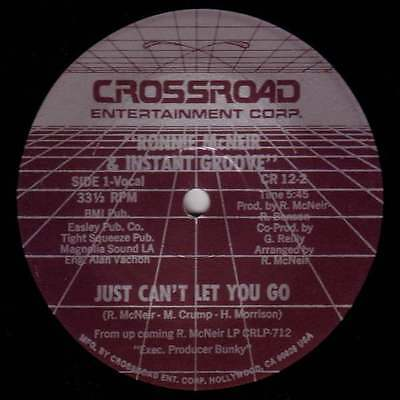 """12"""" US**RONNIE MCNEIR & INSTANT GROOVE - JUST CAN'T LET YOU GO***23271"""