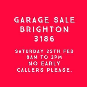 Garage Sale in Brighton, 3186. 8am to 2pm NO EARLY CALLERS Brighton Bayside Area Preview