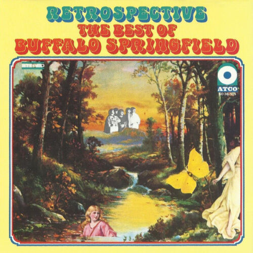 Buffalo Springfield - Retrospective...the Best Audio Cd With Booklet