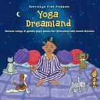 cd - putumayo kids presents  - YOGA DREAMLAND (nieuw)