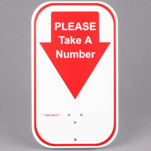 Take-a-Number System Sign, Wall or Floor Mount, Turn-O-Matic Turnomatic