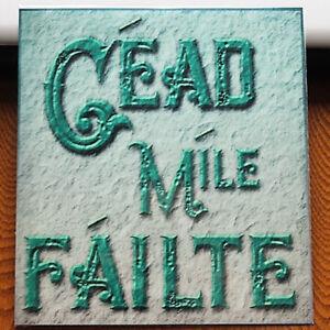 Vintage old style Irish greeting Cead Mile Failte  Sq. Metal sign Souvenir gift