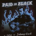 cd - various (johnny cash tribute)  - PAID IN BLACK (nieuw)