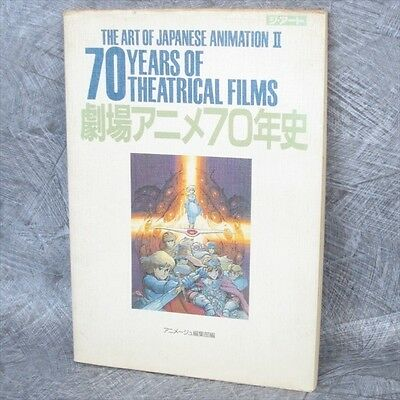JAPANESE ANIMATION II 70 Years Theatrical Films Art Illustration Chronicle Book