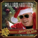 WILLIAM SHATNER - Shatner Claus The Christmas Album CD with Guest Artists
