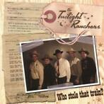 cd - the twilight ranchers - WHO STOLE THAT TRAIN? (nieuw)