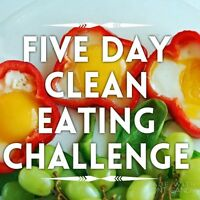 Free 5-Day clean eating challenge!!