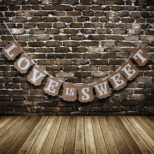 LOVE is SWEET Wedding Banner Rustic Party Decor Garland Photo Prop Engagement