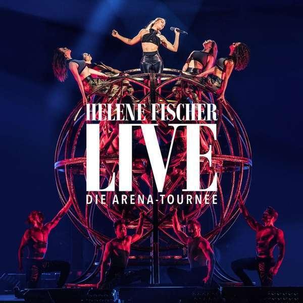 HELENE FISCHER LIVE Die Arena Tournee  2 CD  NEU & OVP 27.04.2018