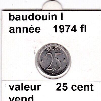FB 3 )pieces de baudouin I  25 cent   1974  belgie