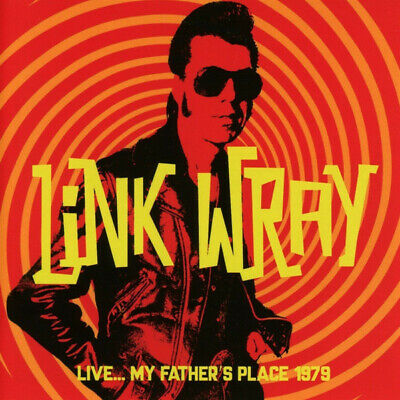 Link Wray - Live...My Father's Place 1979 (2017)  CD  NEW/SEALED  SPEEDYPOST