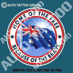 AUSTRALIA HOME OF THE FREE DECAL STICKER PATRIOTIC AUSSIE DECALS STICKERS