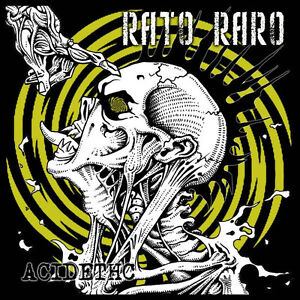 RATO-RARO-ACIDETHC-CD-napalm-death-grindcore-repulsion-brainiac-mecha-ulthrash