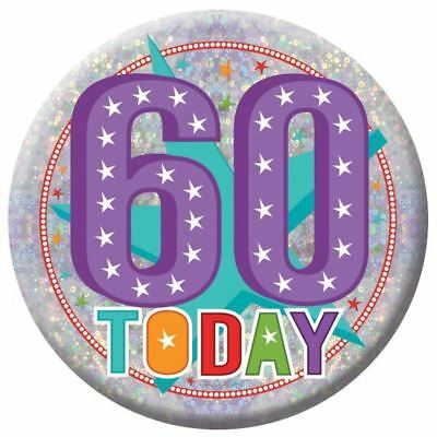 Holographic Happy 60th Birthday Badges 60 Today Party - 60th Birthday Accessories