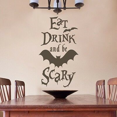 Halloween Wall Sticker Bat Vinyl Eat Drink and Be Scary Quote Kitchen Home Decor - Halloween Drinking Quotes