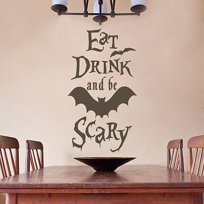 Halloween Wall Sticker Bat Vinyl Eat Drink and Be Scary Quote Kitchen Home - Halloween Quotes Scary