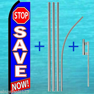 Stop Save Now Swooper Flag 15 Tall Pole Kit Flutter Feather Banner Sale Sign