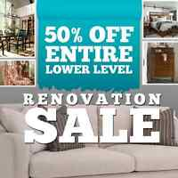 All Furniture 50% OFF lower level of our Showroom!