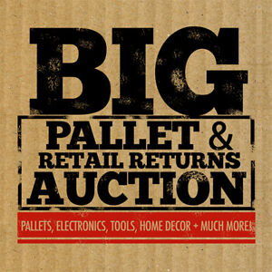 BIG Pallet & Retailer Returns Online Auction This Saturday!