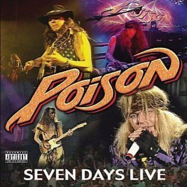 Poison Seven Days Live CD NEW SEALED Unskinny Bop/Every Rose Has It's Thorn+