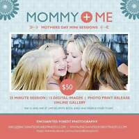 Mother's Day Mini Sessions!!