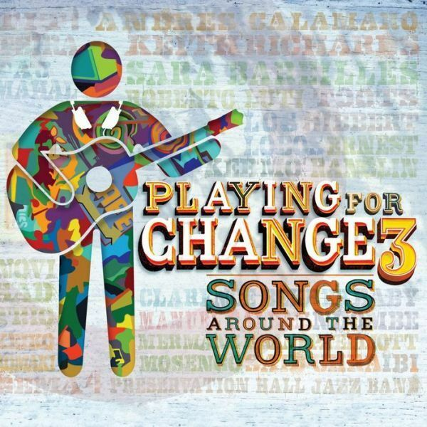 PLAYING FOR CHANGE - PFC3: SONGS AROUND THE WORLD (W/DVD) (CD) Sealed