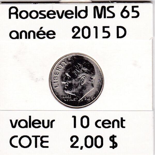 e 1 ) rooseveld  10 cent  2015 D   voir descrition