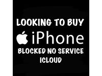 Wanted iPhone 6s 7 7 plus 6s plus 6 faulty broken new used iCloud B locked no network service