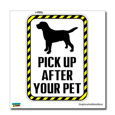 Pick Up After Your Pet Clean Dog Poop Sign - Window Wall Sticker