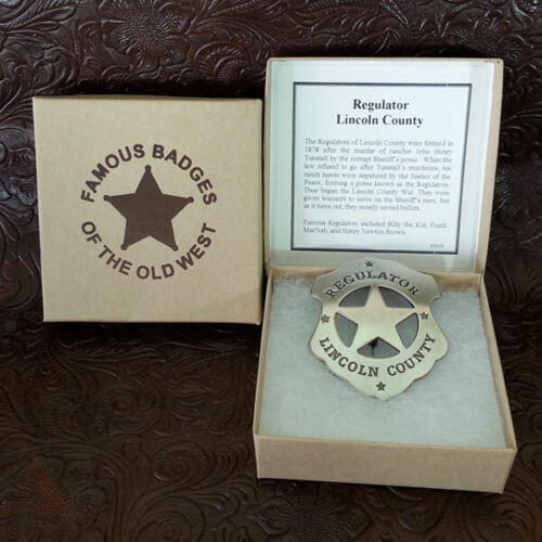 Regulator Lincoln County Badge  Billy the Kid--Obsolete
