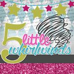 5littlewhirlwindskids