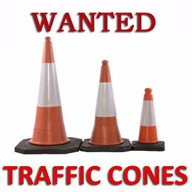 TRAFFIC CONES WANTED