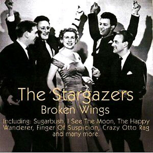 THE STARGAZERS BROKEN WINGS NEW CD INC DICKIE VALENTINE JIMMY YOUNG DENNIS LOTIS