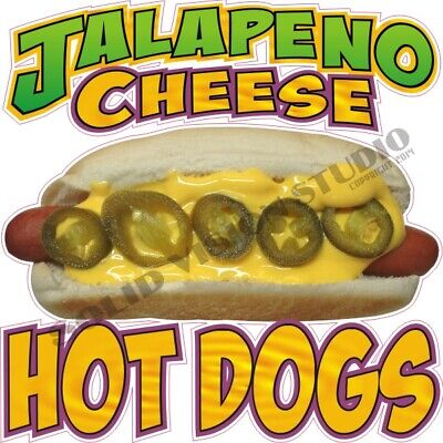 Jalapeno Cheese Hot Dogs Concession Trailer Food Truck Cart Menu Vinyl Decal