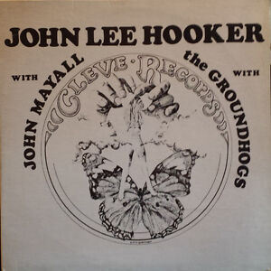 John Lee Hooker, with Mayall, with the Groundhogs Vinyl LP