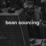 Bean Sourcing