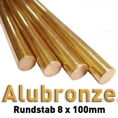 Metall-stab (Aluminiumbronze Rundstange 8 x 100 mm Rund Stab bunt Metall CW307G Bronze 2.0966)