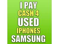 🔥 I PAY CASH FOR USED OR BROKEN IPHONES & SAMSUNG WANTED
