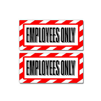 Employees Only Sign - Window Business Sticker Set