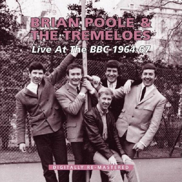 Brian Poole & The Tremeloes Live At The BBC 1964-67 2-CD NEW SEALED Remastered