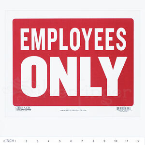EMPLOYEES ONLY Sign — 9x12 inch Weatherproof Plastic : Door Sign Business Office