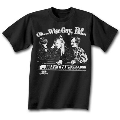 THE THREE STOOGES Oh... Wise Guy, Eh? T-Shirt *NEW 3 larry moe curley Small Sm S Wise Guy T-shirt