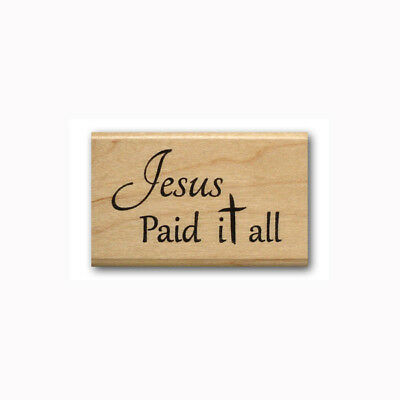 Jesus Paid it all - MOUNTED rubber stamp Christian, religious Easter, cross #23 for sale  Shipping to India