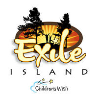 Exile Island for the Children's Wish Foundation