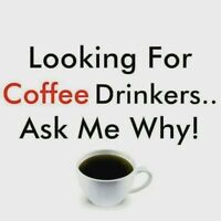 Looking for Coffee drinkers