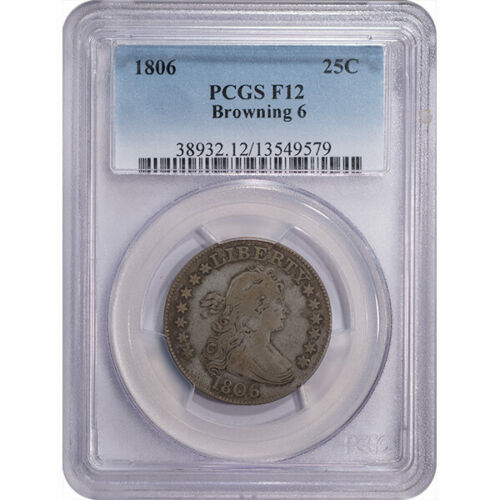 1806 Draped Bust Quarter 25c PCGS F12 B6, R5 Very Scarce Variety