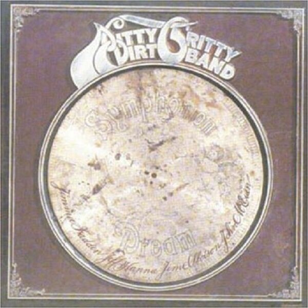 The Nitty Gritty Dirt Band Dream CD NEW SEALED Remastered Country