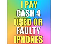 CASH 4 USED OR FAULTY IPHONES & SAMSUNG WANTED