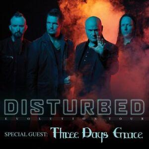 DISTURBED + THREE DAYS GRACE x2 x4 ~ FRIDAY MARCH 1st 7:30pm